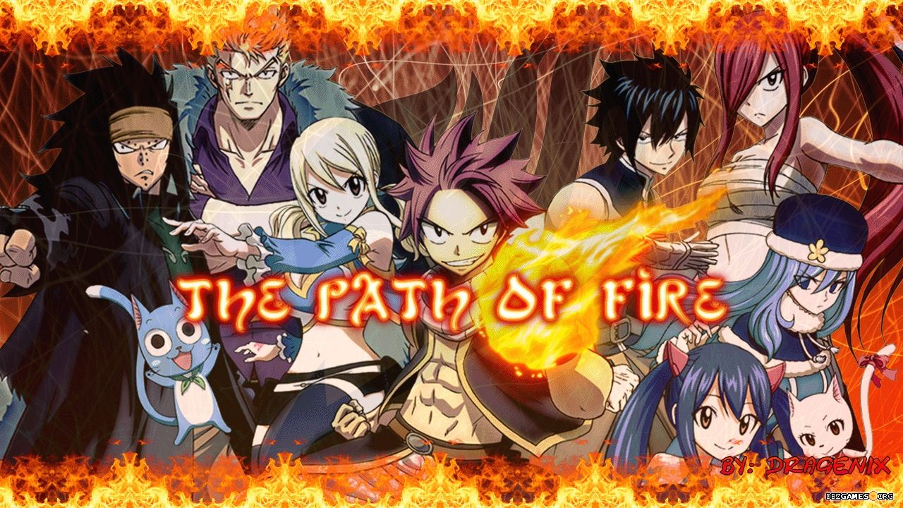 Fairy Tail The Path Of Fire