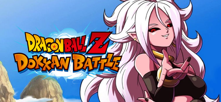 Dragon Ball Z Dokkan Battle: Android 21 comes to the game